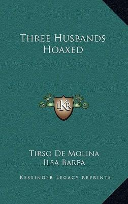 Three Husbands Hoaxed