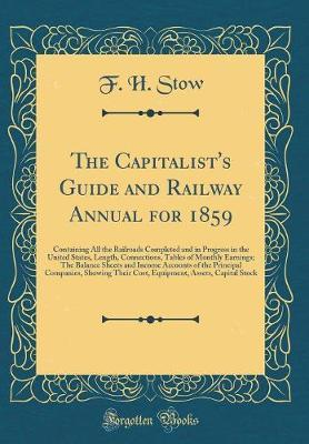The Capitalist's Guide and Railway Annual for 1859