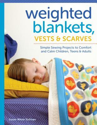 Weighted Blankets, Vests, & Scarves
