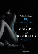 Eighty Days: Il colore del desiderio