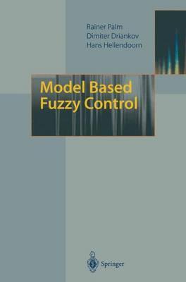 Model Based Fuzzy Control