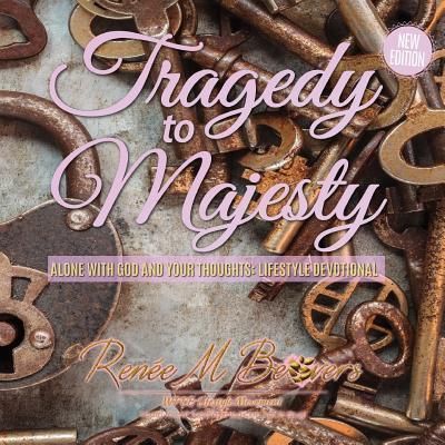 Tragedy to Majesty
