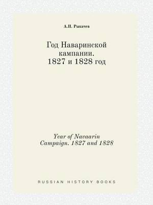 Year of Navaarin Campaign. 1827 and 1828