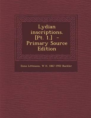 Lydian Inscriptions. [Pt. 1.] - Primary Source Edition