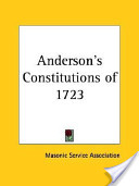Andersons Constitutions of 1723-1924