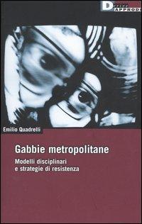 Gabbie metropolitane