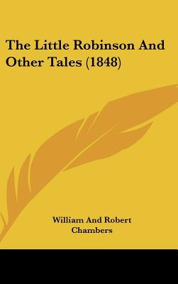 The Little Robinson and Other Tales