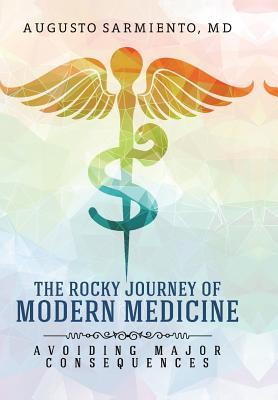 The Rocky Journey of Modern Medicine