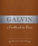 Galvin: A Cookbook Deluxe Cookbook