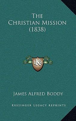 The Christian Mission (1838)