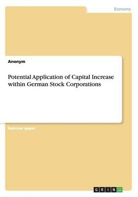 Potential Application of Capital Increase within German Stock Corporations