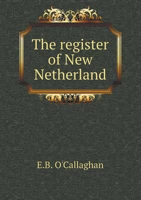 The Register of New Netherland
