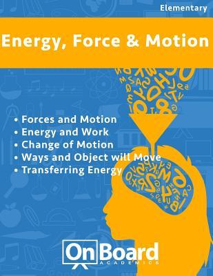 Energy, Force and Motion
