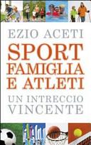 Sport, famiglia e at...