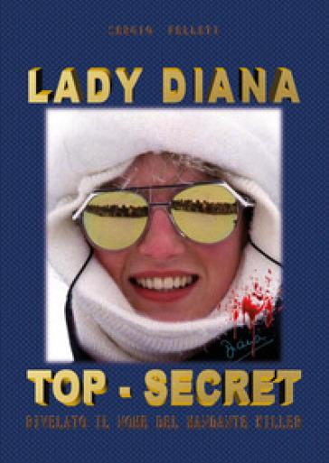 LADY DIANA TOP-SECRE...