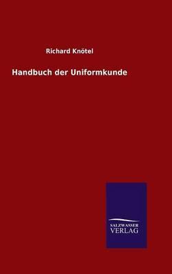 Handbuch der Uniformkunde
