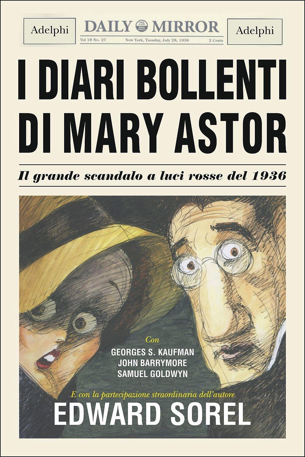 I diari bollenti di Mary Astor