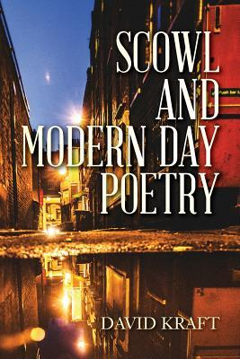 Scowl and Modern Day Poetry