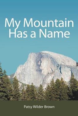My Mountain Has a Name