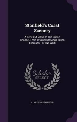 Stanfield's Coast Scenery