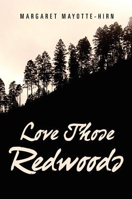 Love Those Redwoods