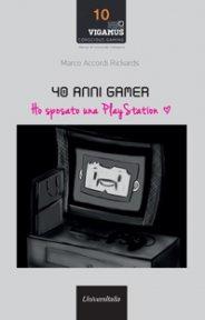 40 anni gamer