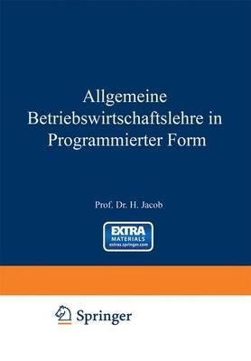 Allgemeine Betriebswirtschaftslehre in Programmierter Form