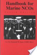 Handbook for Marine NCOs, 4 Ed.