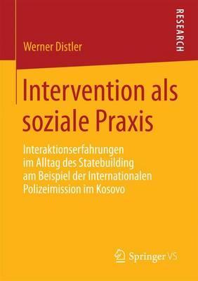 Intervention Als Soziale Praxis