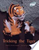 Tricking the Tiger