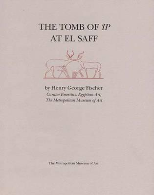 The Tomb of Ip at El Saff