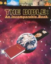 The Bible : An Incomparable Book