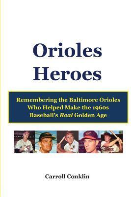 Orioles Heroes