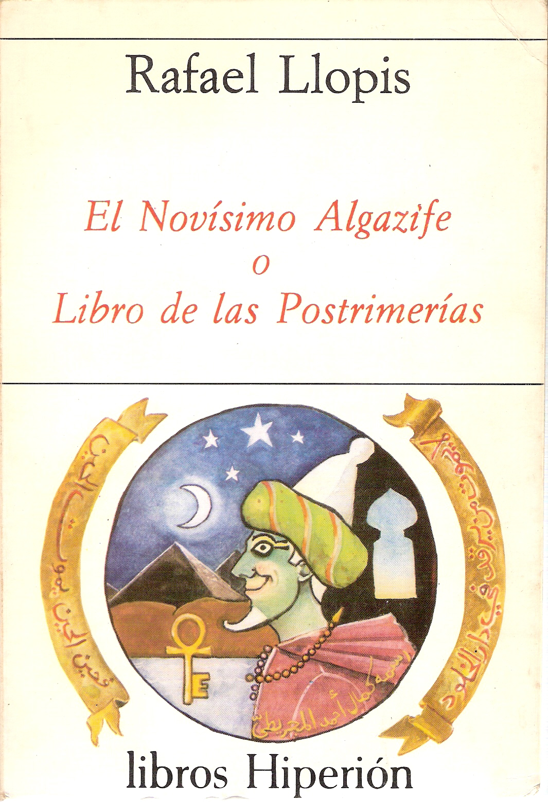 El novísimo Algazife o Libro de las postrimerías