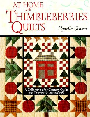 At Home With Thimbleberries Quilts