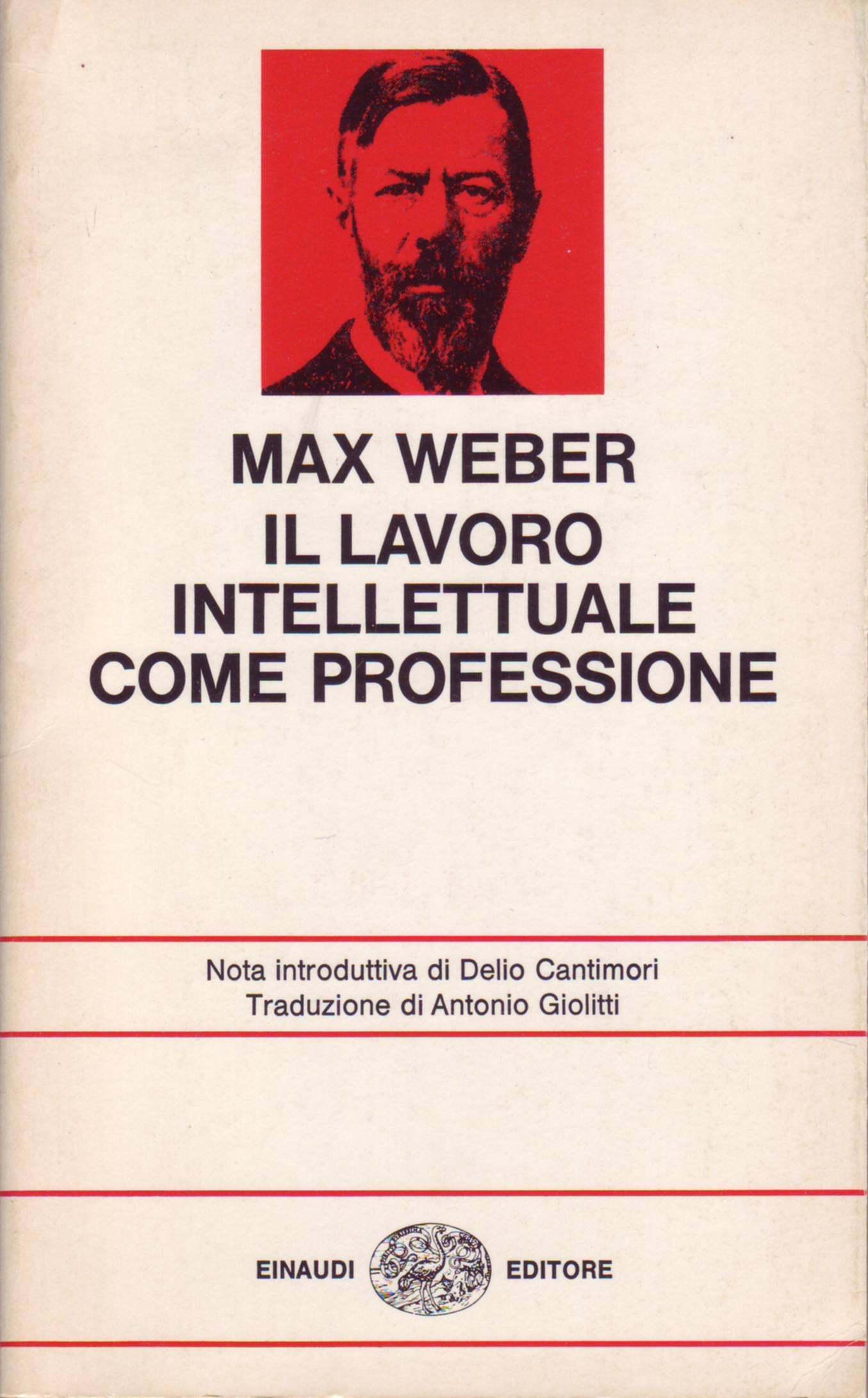 Il lavoro intellettuale come professione - Max Weber - 2 ...