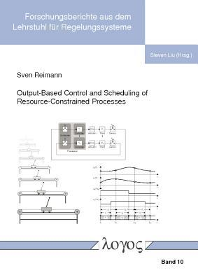 Output-based Control and Scheduling of Resource-constrained Processes