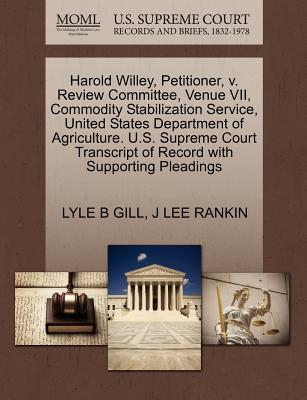 Harold Willey, Petitioner, V. Review Committee, Venue VII, Commodity Stabilization Service, United States Department of Agriculture. U.S. Supreme Cour