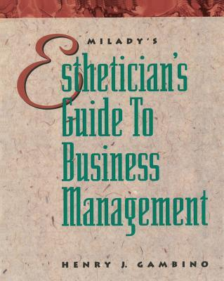 The Esthetician's Guide to Business Management