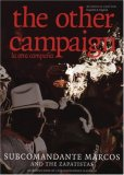 The Other Campaign/ ...