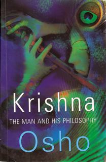 Krishna, the Man and His Philosophy