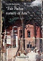 Fair Padua nursery of art