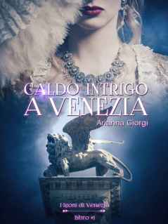 Caldo intrigo a Venezia