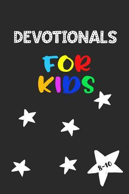 Devotionals for Kids 8-10