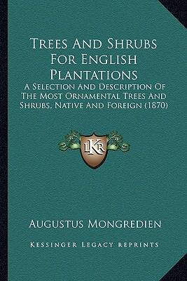 Trees and Shrubs for English Plantations