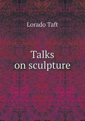 Talks on Sculpture