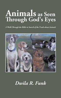 Animals As Seen Through God's Eyes