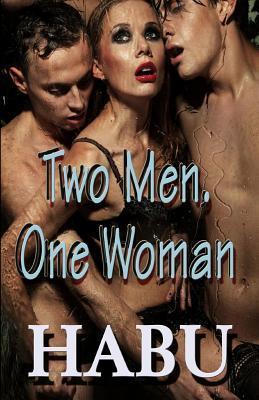 Two Men, One Woman