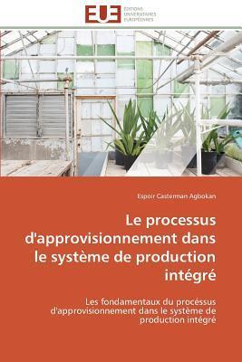 Le Processus d'Approvisionnement Dans le Systeme de Production Integre