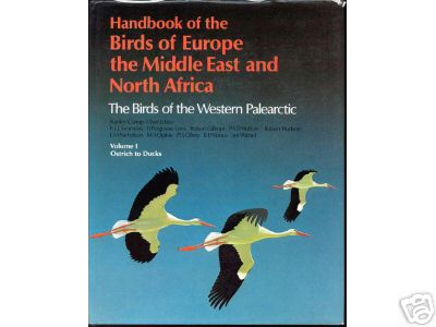 Handbook of the Birds of Europe, the Middle East and North Africa: Ostrich to Ducks v.1